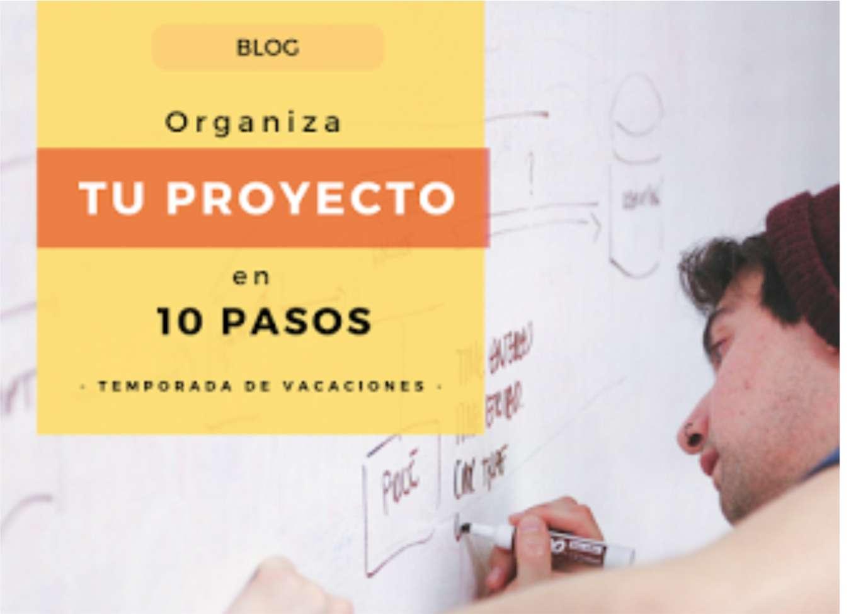 Desarrolla tu proyecto con estos 10 pasos