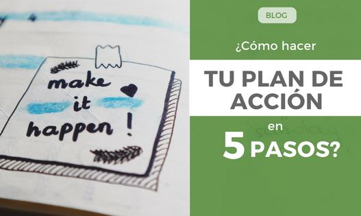 ¿Cómo hacer un PLAN DE ACCIÓN en 5 pasos?
