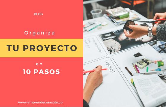 10 Pasos para Organizar un Proyecto